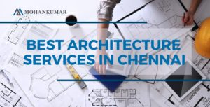 Best Architecture Services In Chennai
